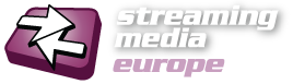 Streaming Media Europe
